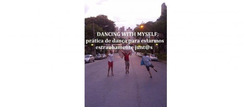 DANCING WITH MYSLEF